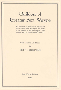 Cover of the Builders of Greater Fort Wayne book